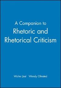 Cover A Companion to Rhetoric and Rhetorical Criticism