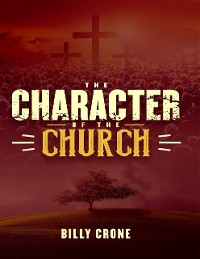 Cover The Character of the Church
