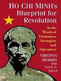Cover Ho Chi Minh's Blueprint for Revolution