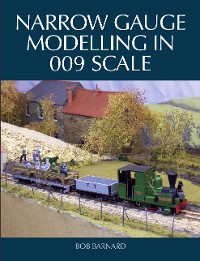 Cover Narrow Gauge Modelling in 009 Scale