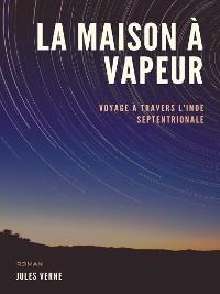 Cover La Maison à Vapeur