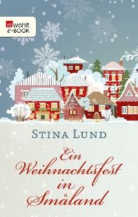 Cover Ein Weihnachtsfest in Småland