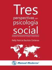 Cover Tres perspectivas en psicología social