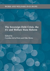 Cover The Sovereign Debt Crisis, the EU and Welfare State Reform