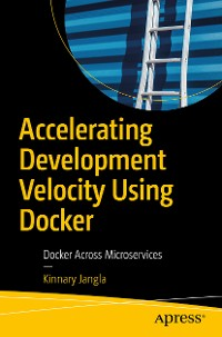 Cover Accelerating Development Velocity Using Docker
