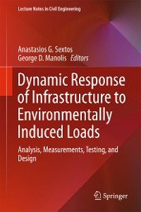 Cover Dynamic Response of Infrastructure to Environmentally Induced Loads
