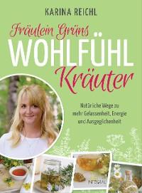 Cover Fräulein Grüns Wohlfühl-Kräuter