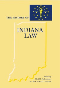 Cover The History of Indiana Law