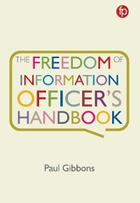 Cover The Freedom of Information Officer's Handbook