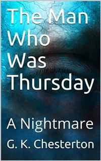 Cover The Man Who Was Thursday: A Nightmare