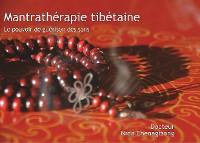 Cover Mantrathérapie tibétaine