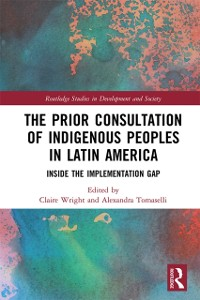 Cover Prior Consultation of Indigenous Peoples in Latin America