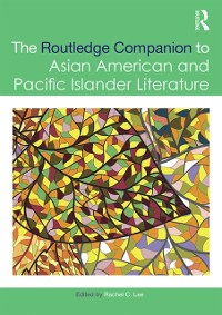 Cover Routledge Companion to Asian American and Pacific Islander Literature
