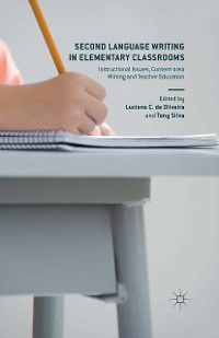 Cover Second Language Writing in Elementary Classrooms
