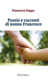 Cover Poesie e racconti di nonno Francesco