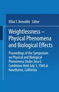 Cover Weightlessness-Physical Phenomena and Biological Effects