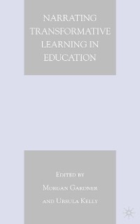 Cover Narrating Transformative Learning in Education