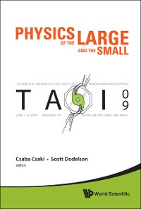 Cover Physics Of The Large And The Small: Tasi 2009 - Proceedings Of The Theoretical Advanced Study Institute In Elementary Particle Physics