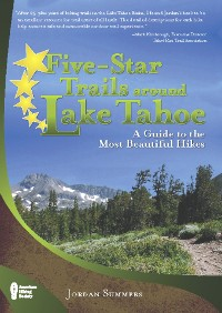 Cover Five-Star Trails around Lake Tahoe