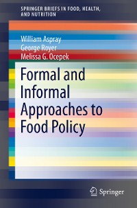 Cover Formal and Informal Approaches to Food Policy