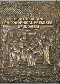 Cover Theological and Philosophical Premises of Judaism