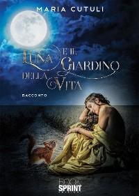 Cover Luna e il giardino della vita