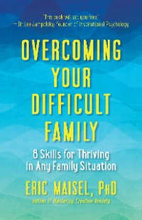 Cover Overcoming Your Difficult Family