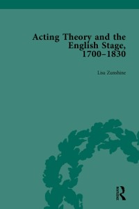 Cover Acting Theory and the English Stage, 1700-1830 Volume 1