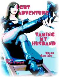 Cover Lgbt Adventure - Taming My Husband