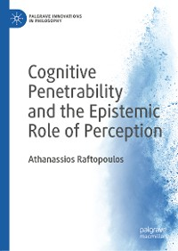 Cover Cognitive Penetrability and the Epistemic Role of Perception