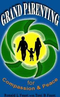 Cover Grand Parenting For Compassion & Peace (Parenting in a Grand Way)