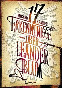 Cover 17 Erkenntnisse über Leander Blum