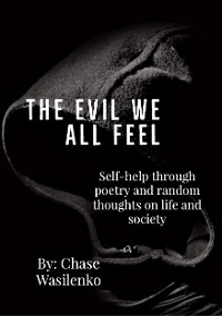 Cover The Evil We All Feel