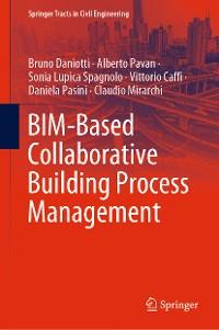 Cover BIM-Based Collaborative Building Process Management