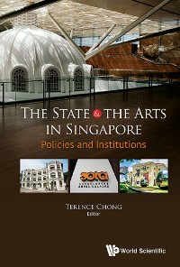 Cover The State and the Arts in Singapore
