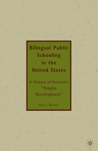 Cover Bilingual Public Schooling in the United States