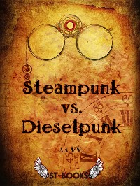 Cover Steampunk vs. Dieselpunk