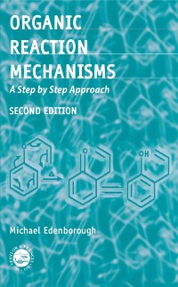 Cover Organic Reaction Mechanisms
