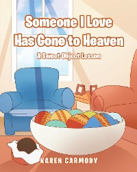 Cover Someone I Love Has Gone to Heaven
