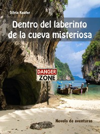 Cover Dentro del laberinto de la cueva misteriosa