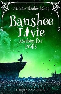 Cover Banshee Livie: Sterben für Profis