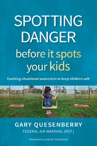 Cover Spotting Danger Before It Spots Your KIDS