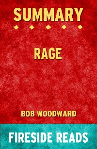Cover Rage by Bob Woodward: Summary by Fireside Reads