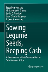 Cover Sowing Legume Seeds, Reaping Cash