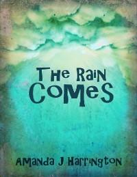 Cover The Rain Comes