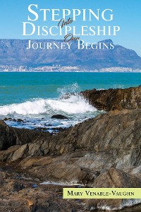 Cover Stepping Into Discipleship Our Journey Begins