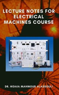 Cover Lecture Notes for Electrical Machines Course