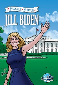 Cover Female Force: Jill Biden