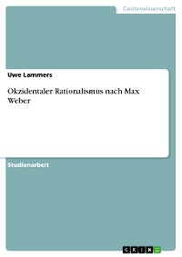 Cover Okzidentaler Rationalismus nach Max Weber