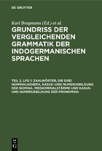 Cover Zahlwörter, die drei Nominalgenera, Kasus- und Numerusbildung der Nomina. Pronominalstämme und Kasus- und Numerusbildung der Pronomina